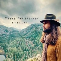 Moses Christopher - breathe