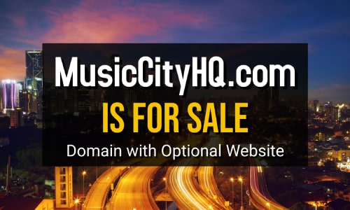 MusicCityHQ.com Is For Sale